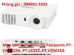 Mua bán máy chiếu cũ Panasonic PT-LW321EA, PT-LX321, PT-VX501EA