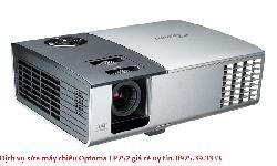 Dịch vụ sửa máy chiếu Optoma EP752 giá rẻ uy tín
