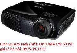Dịch vụ sửa máy chiếu OPTOMA EW-533ST giá rẻ hà nội