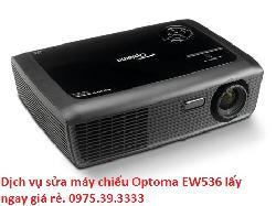 Dịch vụ sửa máy chiếu Optoma EW536 lấy ngay giá rẻ