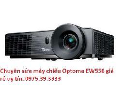 Chuyên sửa máy chiếu Optoma EW556 giá rẻ uy tín