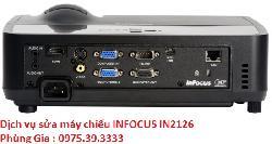 Dịch vụ sửa máy chiếu INFOCUS IN2126 uy tín lấy ngay