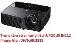 Trung tâm sửa máy chiếu INFOCUS IN112 lấy ngay giá rẻ