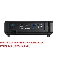 Địa chỉ sửa máy chiếu INFOCUS IN146 uy tín lấy ngay
