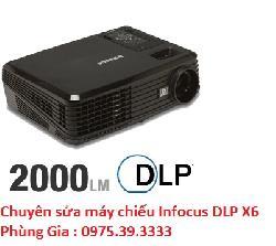 Chuyên sửa máy chiếu Infocus DLP X6 giá rẻ uy tín